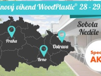 Narozeninový víkend v terasových centrech WoodPlastic®